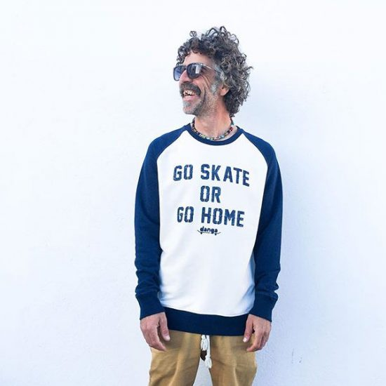 Danga Go Skate Or Go Home. Crewneck design